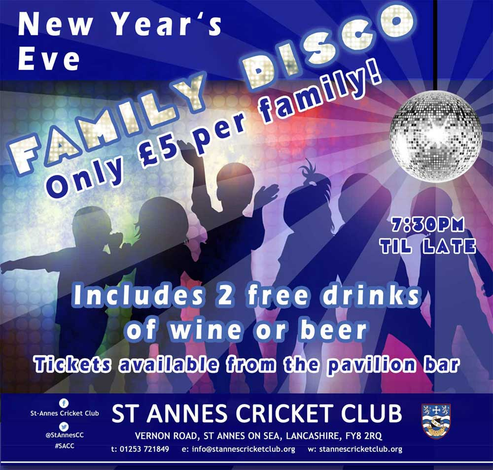 New Years Eve Family Disco 2017 at St Annes Cricket Club