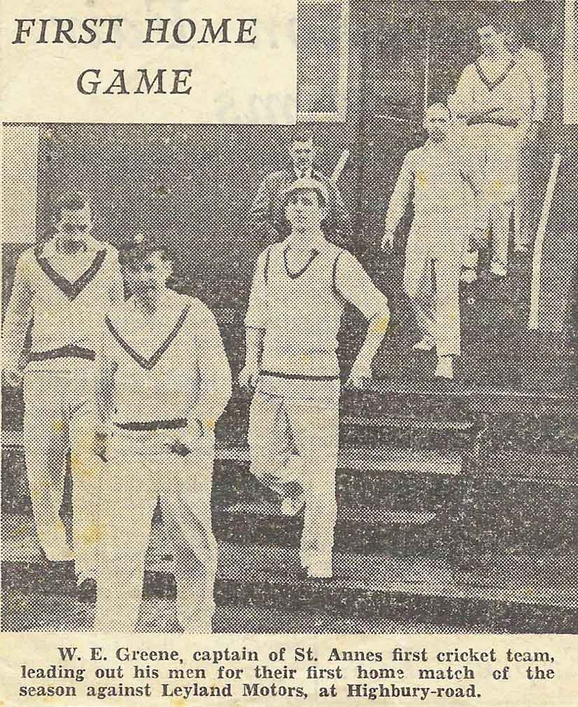 St Annes CC 1st XI first ever NPCL home fixture captained by William Green v Leyland 1952