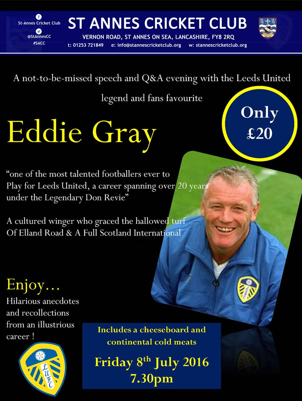 Eddie Gray Leeds United legend appearing on 8 July 2016 at St Annes CC