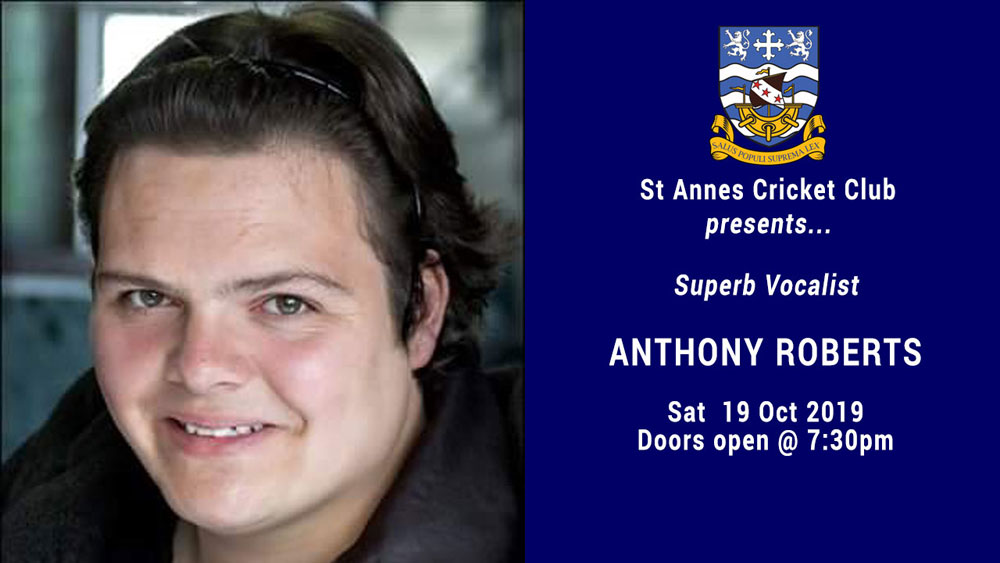 Superb Vocalist Anthony Roberts – Free Entry! Sat 19 Oct 2019