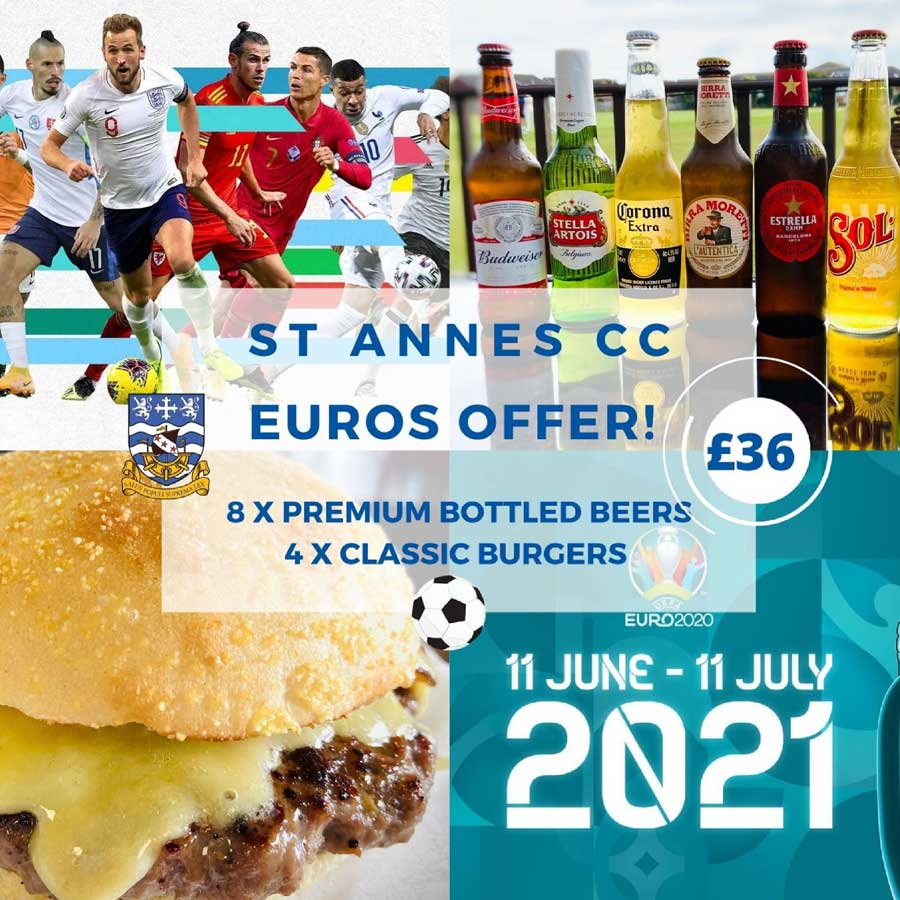 Euro 2020 premium bottled beers & burgers special offer at St Annes CC!