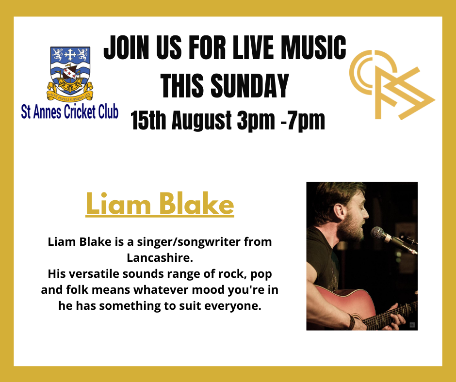 Liam Blake - enjoy a live acoustic performance at St Annes CC