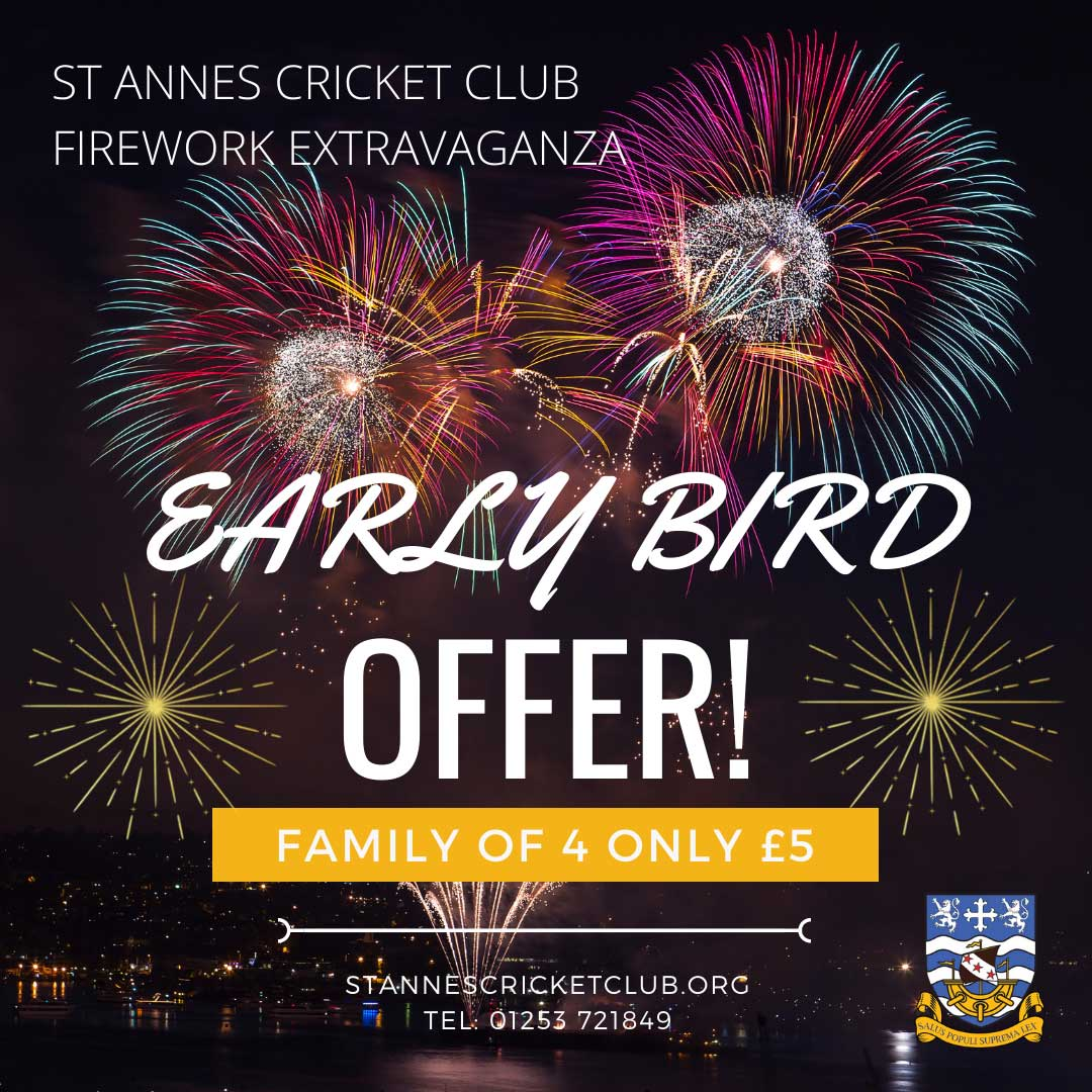 Family of 4 firework display early bird offer at St Annes Cricket Club!